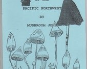 Magic Mushrooms of the Pacific Northwest