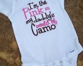 I'm the pink in my daddy's world of camo one piece