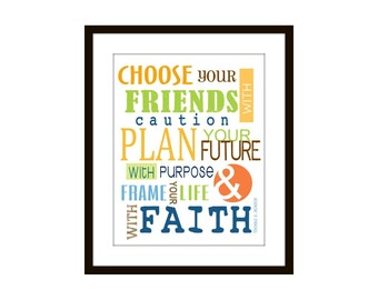 Kids Wall Decor Typography Choose Your Friend - Quote by Thomas S. Monson 8 X10 with Mat
