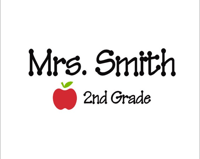 Classroom Vinyl Decal Vinyl Door Wall Art Teacher Classroom Decor Personalized Teacher Decal Wall Decal Classroom Decor Vinyl Name Apple