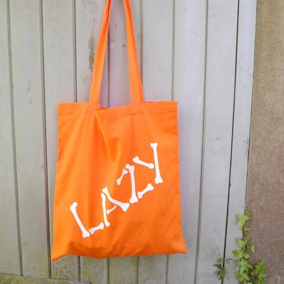 Lazy Bones Tote Bag, Orange tote, Screenprinted Tote, Orange Bag, Lazy Bones, Typography Tote, Graphic Design, Clever Tote Bag, Cute Bag