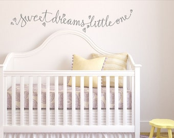 Sweet Dreams Little One. Custom Vinyl Wall Decal