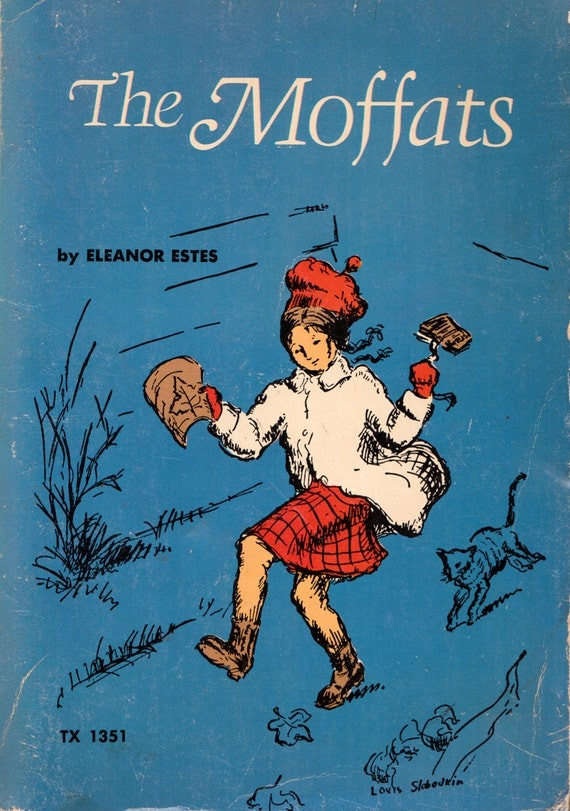 The Moffats by Eleanor Estes, illustrated by Louis Slobodkin