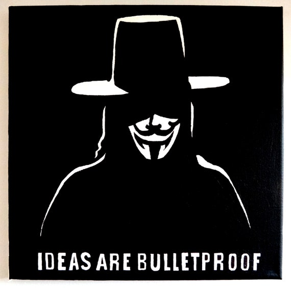 Items similar to Anonymous / Guy Fawkes / Ideas Are ...