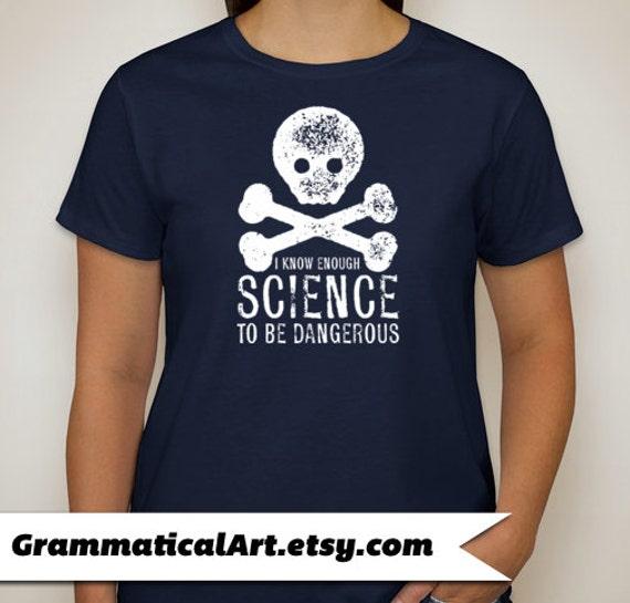 Nerd Tshirt Geek Science Tee Dangerous Ladies Tshirt