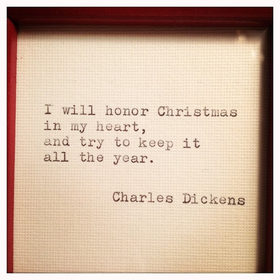 Christmas Quotes Charles Dickens. 85d00ee382988fb34a2c8a1418ed35f8.  Il_570xN.392113159_teb8. 3bf72c5d4fa152eab3f86de7b4bc0d29