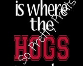Home Is Where The Hogs Are 16x20