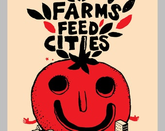 Farms Feed Cities - 9x12 Screen-print