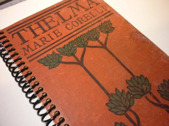 Recycled Journal - Thelma - Recycled Sketchbook, Journal, Diary - One of a Kind - Great Unique Gift Item - vintage book cover + blank paper