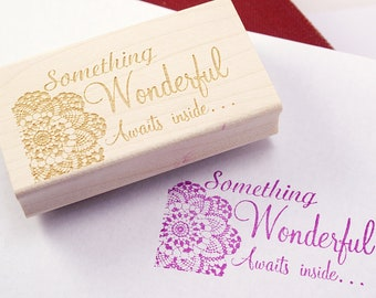 Medium SOMETHING WONDERFUL AWAiTS INSIDE cursive lettering with doily customer appreciation Wood Block Rubber Stamp - shop exclusive