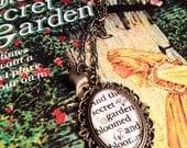 The Secret Garden by Frances Hodgson Burnett Antiqued Bronze or Silver Book Page Literature Necklace