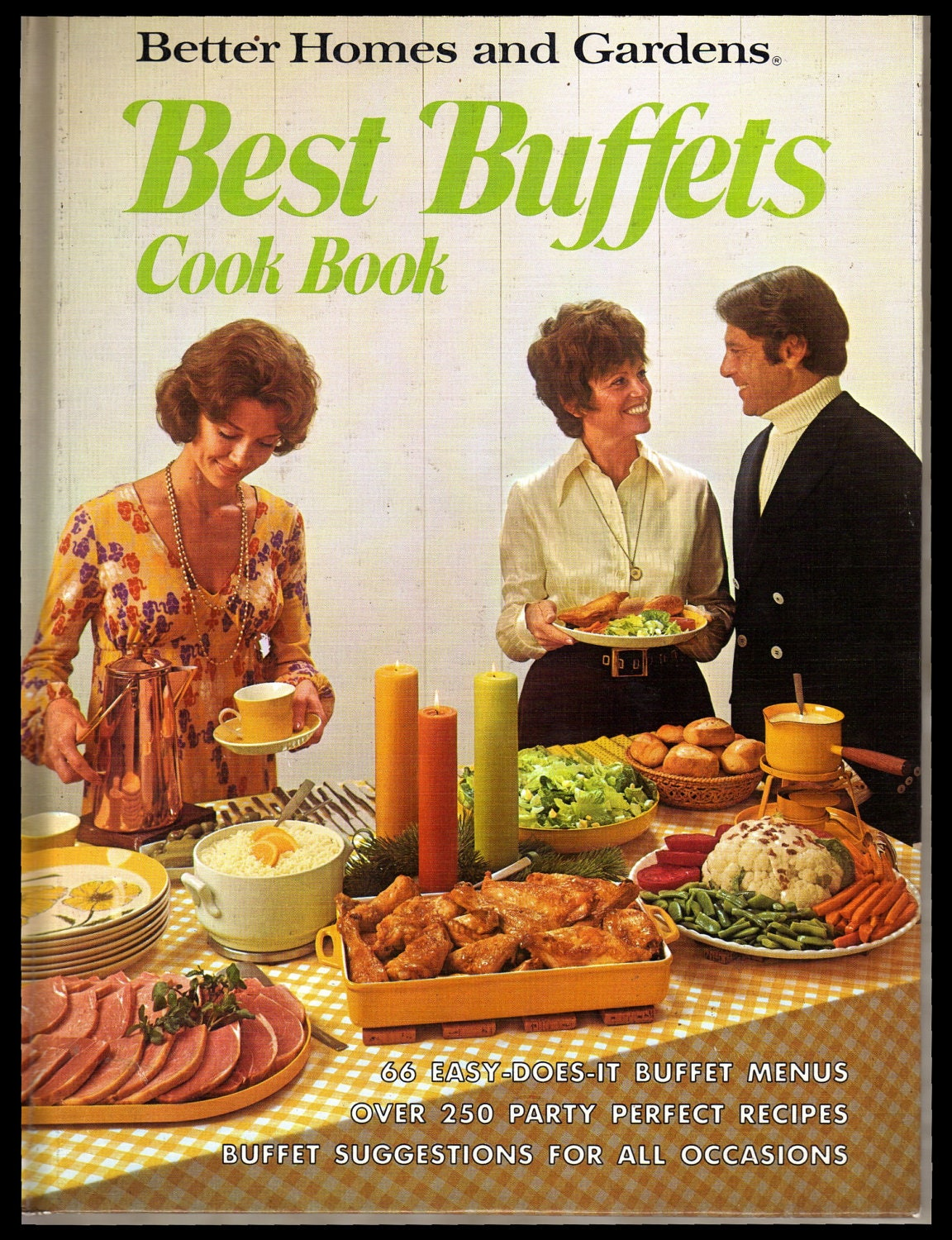 Best Buffets Cookbook Better Homes And Gardens Vintage
