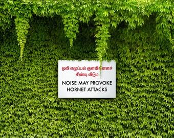 Funny Garden Sign for backyards. Sri Lankan. Provoke hornet attacks