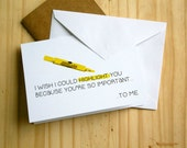 I Wish I Could Highlight You - Nerdy, Funny, Cute Anniversary | Valentine's Day Card | I Love You | Greeting Card