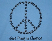 Peace Paws Give Paws a Chance Womens Tee