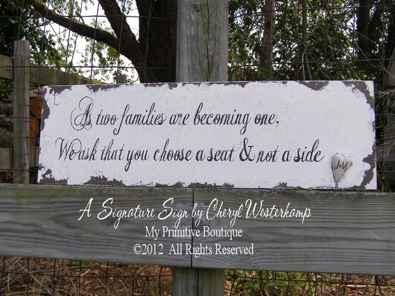 GUEST SEATING SIGN, As Two Families Are Becoming One, We Ask That You Choose a Seat and Not a Side, Shabby Chic Wedding, Wedding Sign