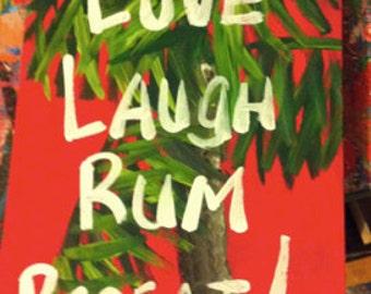 RhondaK RUM saying...Medium coloful beachy sign with palm tree