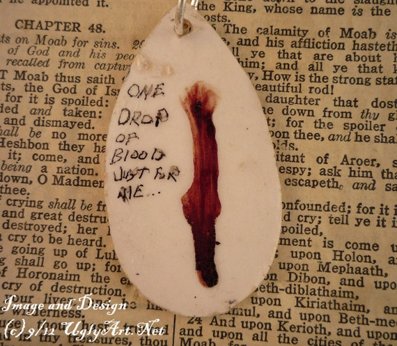 One Drop Of Blood Just For Me Necklace By Ugly Shyla as seen on regretsy Menstrual art