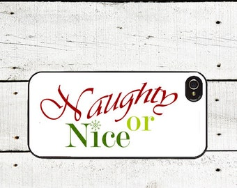 Naughty or Nice Christmas iPhone Case  iPhone 4 4s Case - iPhone 5 Case