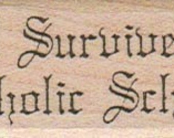I survived Catholic School   rubber stamp     wood mounted 365