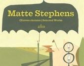 Matt Stephens - ausgewählt funktioniert ein Buch der Kunst-unsigniert Kopie.