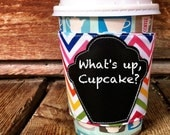 Reusable Rainbow Chevron Coffee Sleeve w/ Chalkboard Cupcake