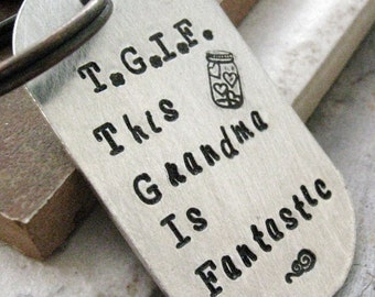 Personalized Grandma Keychain, rounded aluminum dog tag, TGIF, This Grandma is Fantastic, can put names on back