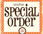 SPECIAL ORDER FOR kakibo