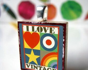Scrabble tile pendant, I love vintage, Scrabble piece charm/Scrabble tile jewelry necklace