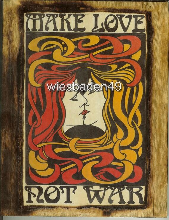 Make Love Not War - Wooden Plaque