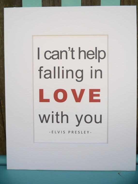 I Can't Help Falling In Love With You Elvis Presley Art