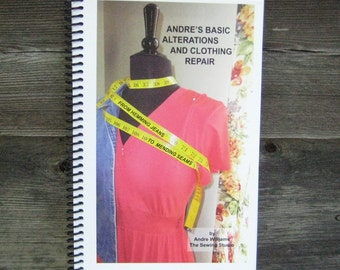 Book - André's Alterations and Clothing Repair Spiral Bound Hemming Altering Tapering Etc.
