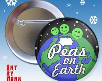 Peas On Earth Christmas Holliday 1.25 inch - Pinback Button