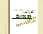 Funny Valentine Card, Valentine's Day Card, Sushi Funny Card - I Love You - Funny Card - Anniversary - Husband - Wife -