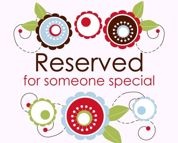 Reserved for Rebecca