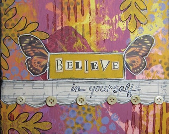 believe in yourself - 8 x 8 Original Collage on Canvas by Nancy Lefko
