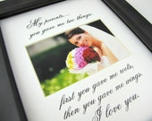 My Parents You gave me two things  8 x 10 Picture Frame Photo Mat Design M70