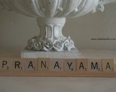 Pranayama Yoga Scrabble Tiles Upcycled Sign