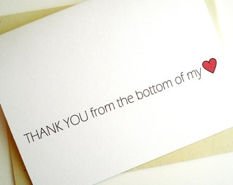Thank You Card - Thank You from the Bottom of my Heart