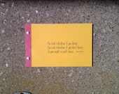 Gertrude Stein Quote - Upcycled Journal - Made to Order