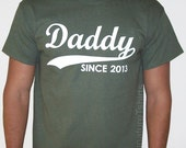 Daddy Since (ANY YEAR) Dad To Be Gifts For Dad Christmas Gift For Dad Father Fathers Day Gift Tshirt T-Shirt Tee Shirt Mens Kids Geek Funny