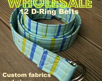 WHOLESALE - 12 Adjustable D Ring Belts - Custom Fabrics and Sizes