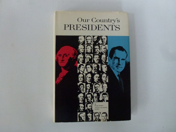 Coffee Table Book Our Country's Presidents By Frank Feidel George Washington Nixon