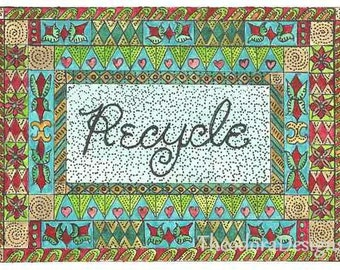 RECYCLE  Word Inspiration Fraktur Aceo Word Print  by Theodora