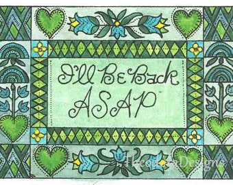 I'll Be Back ASAP  Fraktur Aceo Word Print  by Theodora