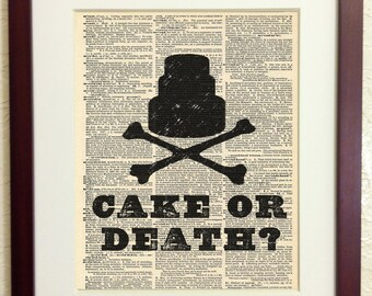 Cake or Death - Eddie Izzard Quote - Art Print on Vintage Antique Dictionary Paper