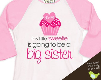 Big sister shirt - this little sweetie big sister to be pregnancy announcement FRONT ONLY raglan