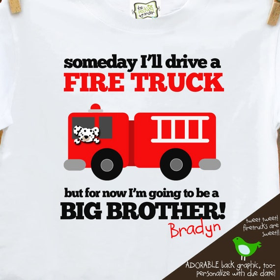 big brother shirt firetruck FRONT/BACK perfect pregnancy announcement for the fireman big brother to be