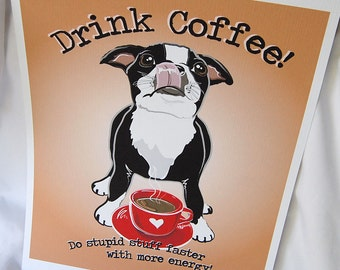 Coffee Boston Terrier - 8x10 Eco-friendly Print