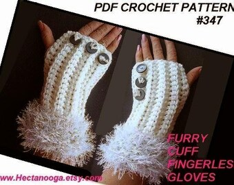 CROCHET Pattern fingerless gloves, WOMEN, wedding accessories, # 347A, Furry Cuff make them any size... for a knitted version  number 346...